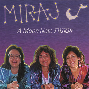 Miraj: A Moon Note